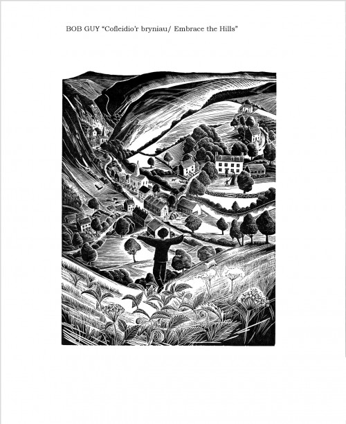 Bob Guy's wood engraving: Cofleidio'r bryniau: Embrace the hills.